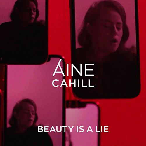 Beauty Is A Lie - id|artist|title|duration ### 702|Áine Cahill|Beauty Is A Lie|196510 - Áine Cahill