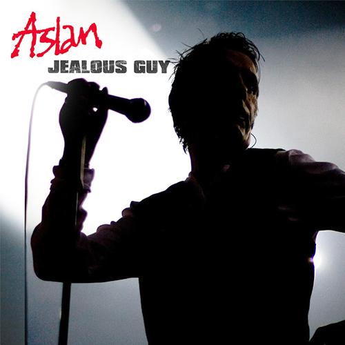 Jealous Guy -  - Aslan