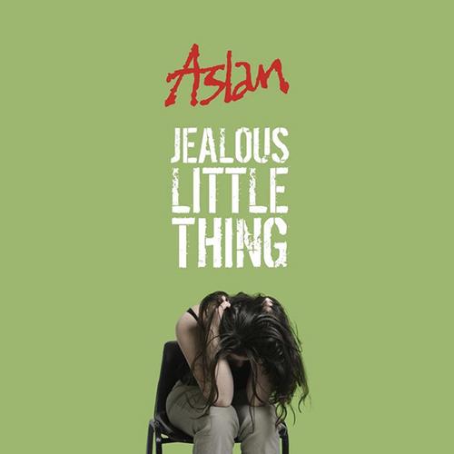 Jealous Little Thing (Acoustic) -  - Aslan