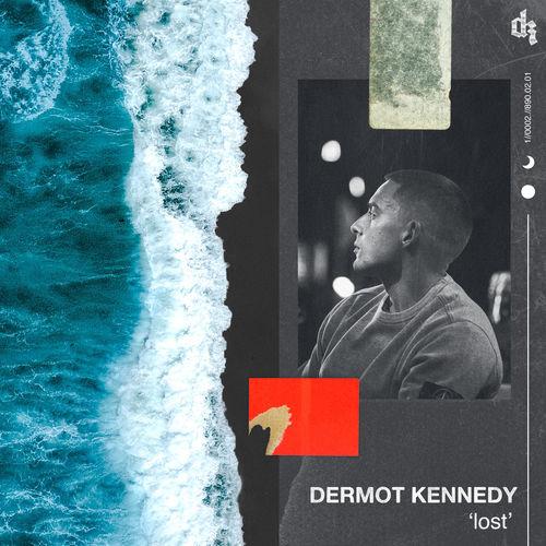 Lost - id|artist|title|duration ### 796|Dermot Kennedy|Lost|218050 - Dermot Kennedy