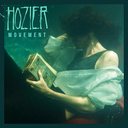 Movement - id|artist|title|duration ### 760|Hozier|Movement|235530 - Hozier